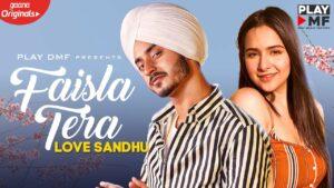 Faisla Tera Lyrics - Love Sandhu