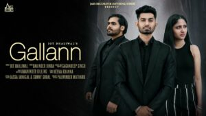 Gallann Lyrics - Jot Dhaliwal