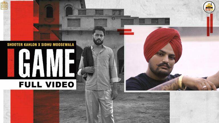 Game Lyrics - Shooter Kahlon, Sidhu Moose Wala