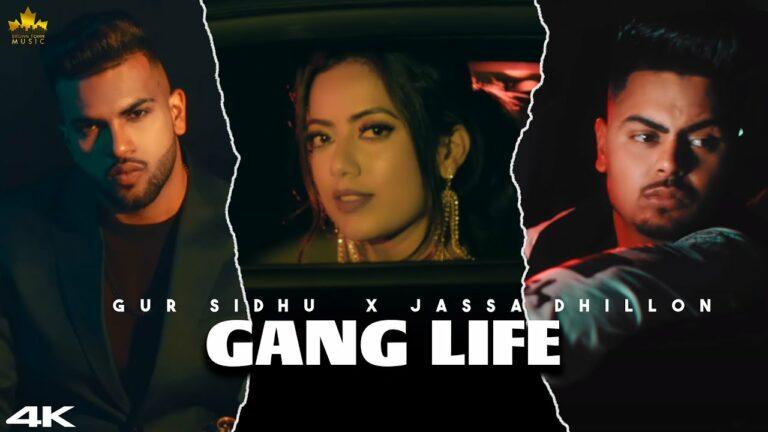 Gang Life Lyrics - Gur Sidhu, Jassa Dhillon