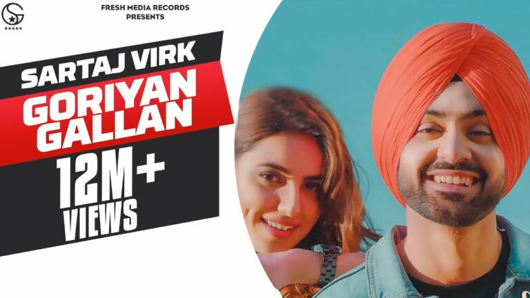 Goriyan Gallan Lyrics - Sartaj Virk