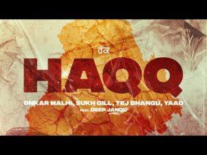 Haqq Lyrics - Onkar Malhi, Sukh Gill, Tej Bhangu, Yaad