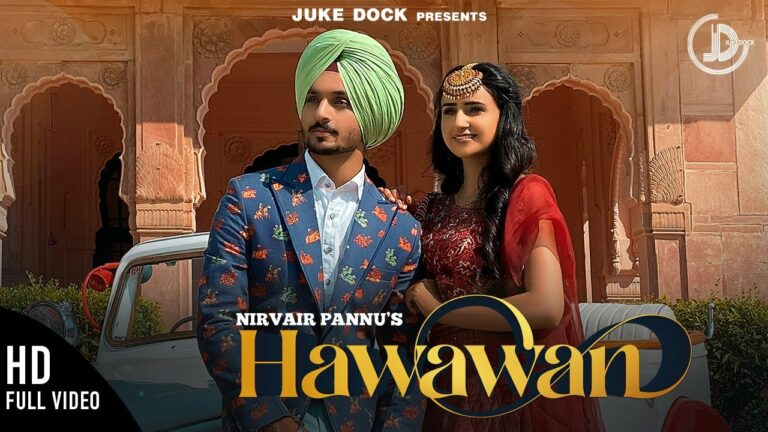 Hawawan Lyrics - Nirvair Pannu