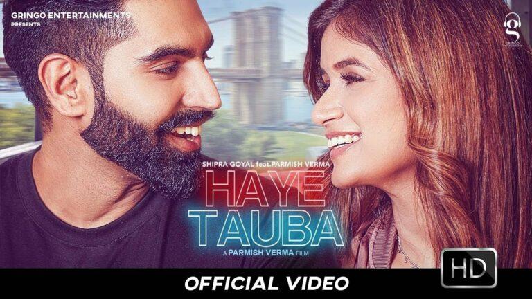 Haye Tauba Lyrics - Shipra Goyal