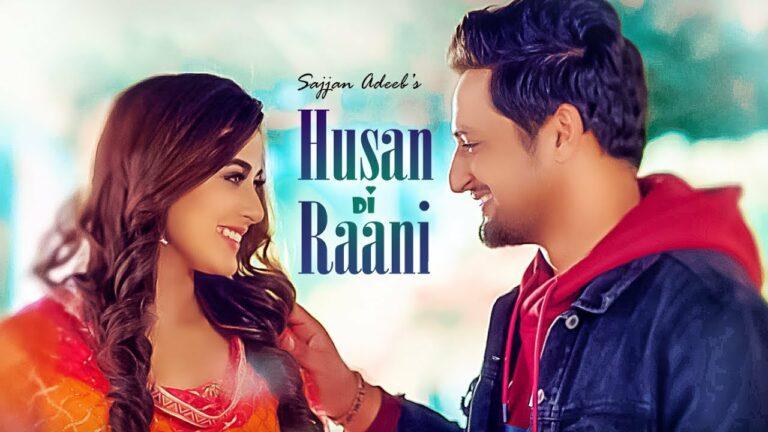 Husan Di Raani Lyrics - Sajjan Adeeb