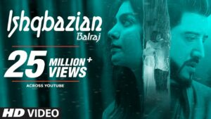 Ishqbazian Lyrics - Balraj
