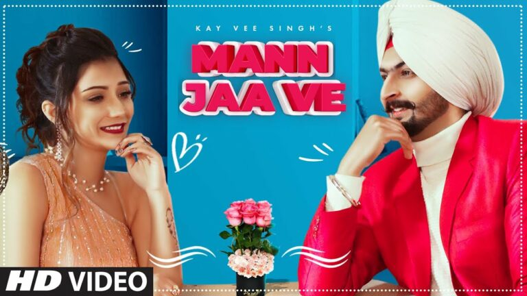 Mann Jaa Ve Lyrics - Kay Vee Singh