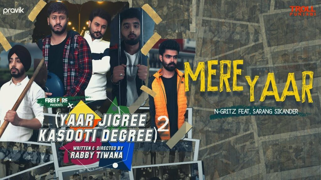 Mere Yaar Lyrics - N-Gritz, Sarang Sikander