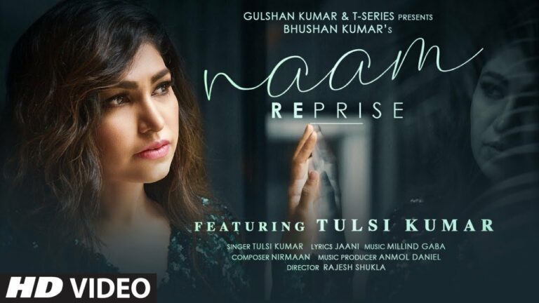 Naam (Reprise) Lyrics - Tulsi Kumar