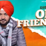 Old Friends Lyrics - Guddu Gill