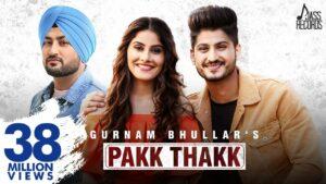 Pakk Thakk Lyrics - Gurnam Bhullar