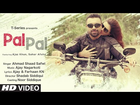 Pal Pal Lyrics - Ahmad Shaad Safwi