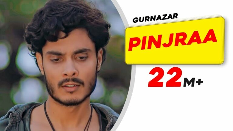 Pinjraa Lyrics - Gurnazar