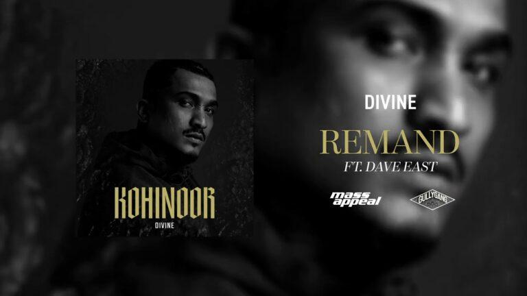 Remand Lyrics - Divine, Dave East