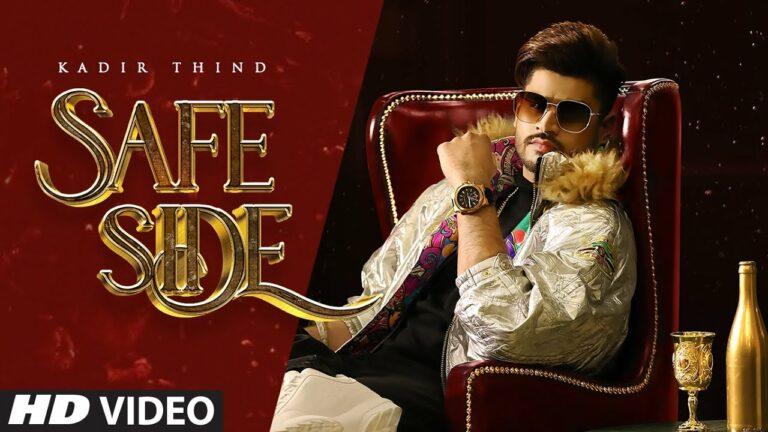 Safe Side Lyrics - Kadir Thind