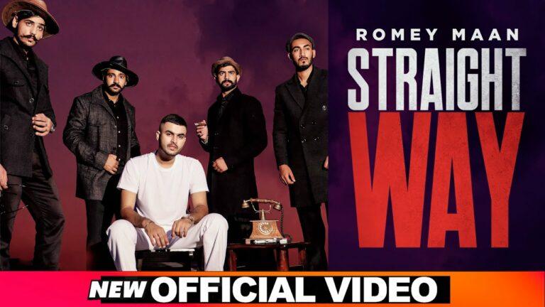 Straight Way Lyrics - Romey Maan