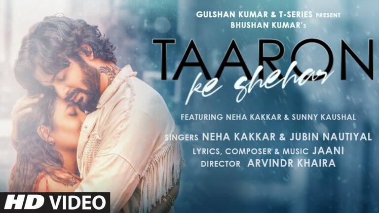 Taaron Ke Shehar Lyrics - Jubin Nautiyal, Neha Kakkar
