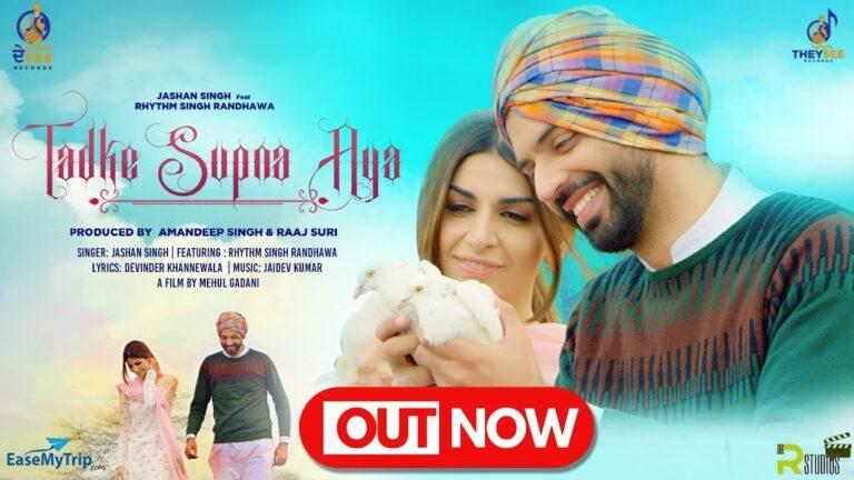 Tadke Supna Aya Lyrics - Jashan Singh