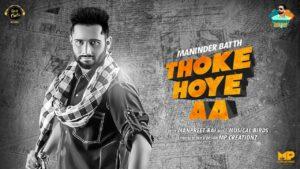 Thoke Hoye Aa Lyrics - Maninder Batth