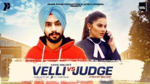 Velli Vs Judge Lyrics - Kamal Dhillon