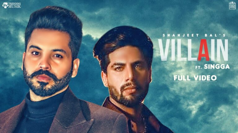 Villain Lyrics - Shahjeet Bal
