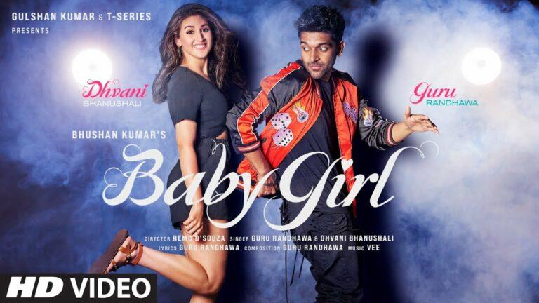 Baby Girl Lyrics - Dhvani Bhanushali, Guru Randhawa