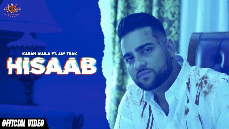 Hisaab Lyrics - Karan Aujla