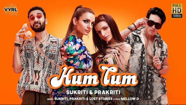 Hum Tum Lyrics - Sukriti Kakar, Prakriti Kakar