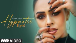 Hypnotic Eyes Lyrics - Jenny Johal