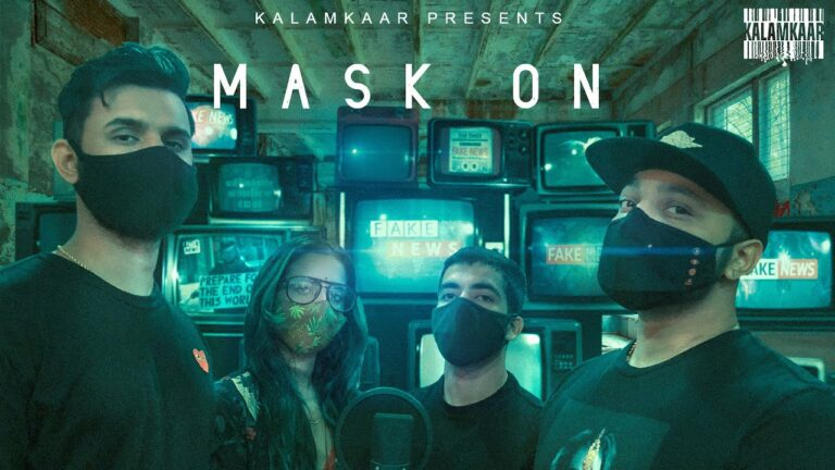 Mask On Lyrics - Raftaar, Karma, Yunan, Rashmeet Kaur