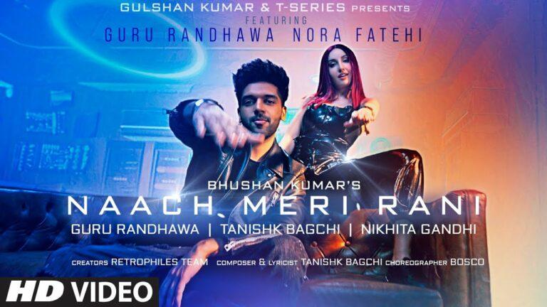 Naach Meri Rani Lyrics - Guru Randhawa