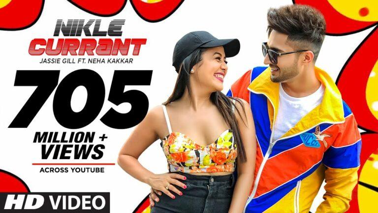 Nikle Currant Lyrics - Neha Kakkar, Jassi Gill
