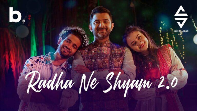 Radha Ne Shyam 2.0 Lyrics - Sachin Sanghvi