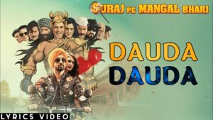 Dauda Dauda Lyrics - Divya Kumar, Javed (Javed - Mohsin), Mohsin (Javed - Mohsin)