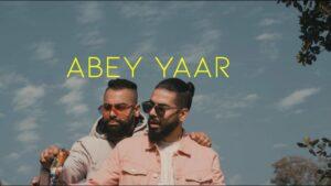 Abey Yaar Lyrics - Fotty Seven