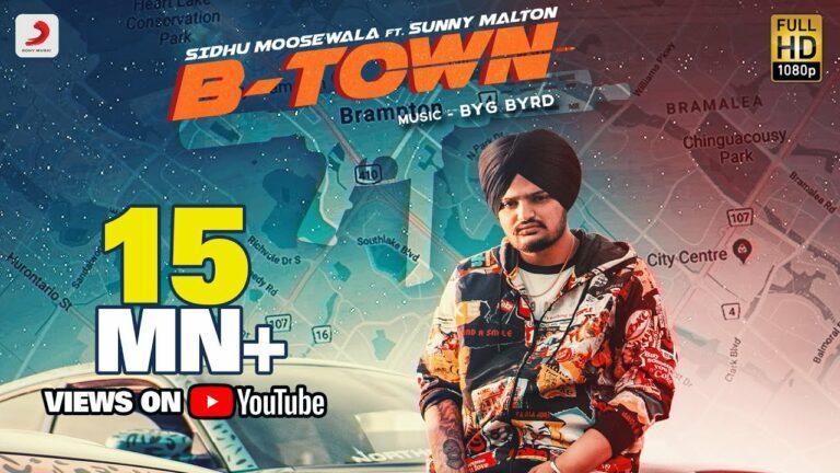 B Town Lyrics - Sidhu Moose Wala, Sunny Malton