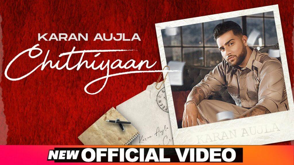 Chithiyaan Lyrics - Karan Aujla