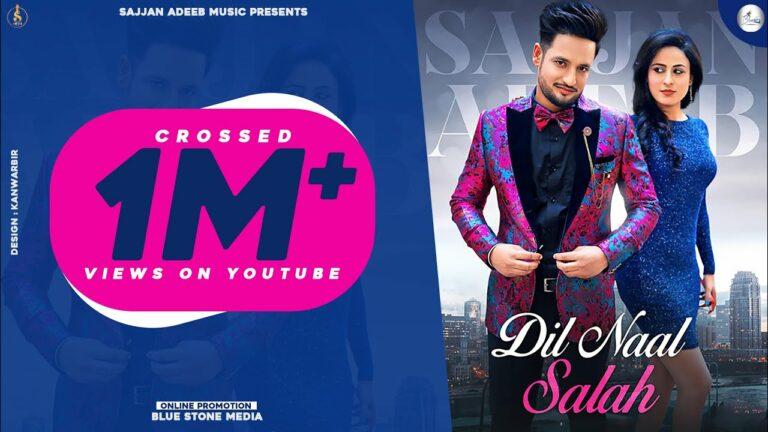 Dil Naal Salah Lyrics - Sajjan Adeeb, Gurlej Akhtar