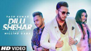 Dilli Shehar Lyrics - Yash Kumarr