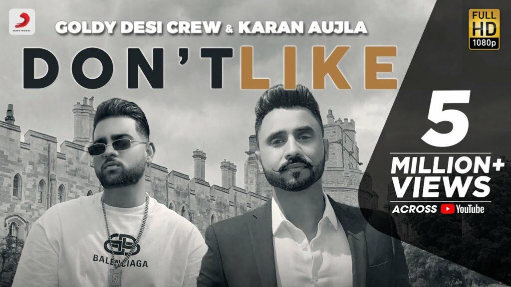 Don't Like Lyrics - Goldy Desi Crew, Karan Aujla