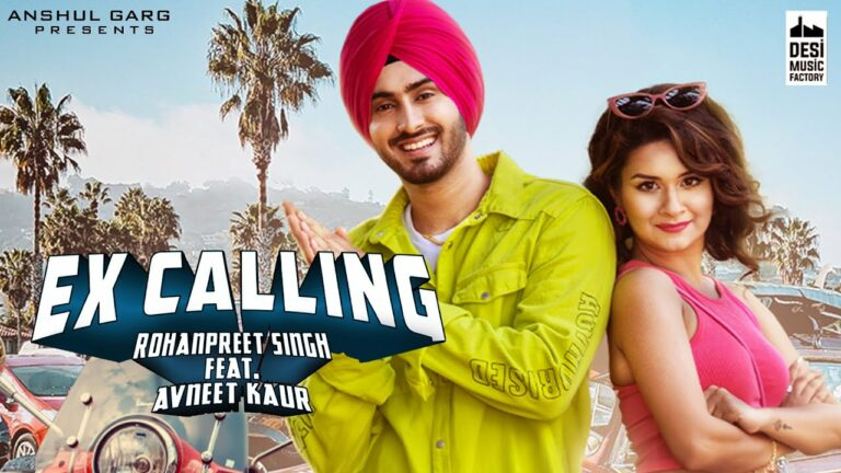 Ex Calling Lyrics - Rohanpreet Singh, Neha Kakkar