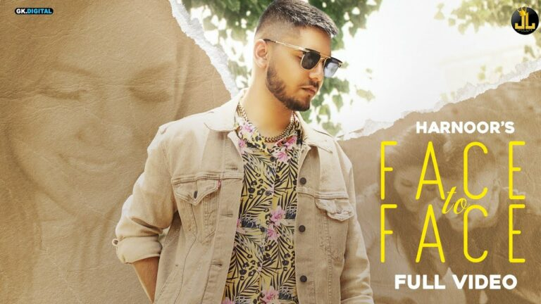 Face To Face Lyrics - Harnoor