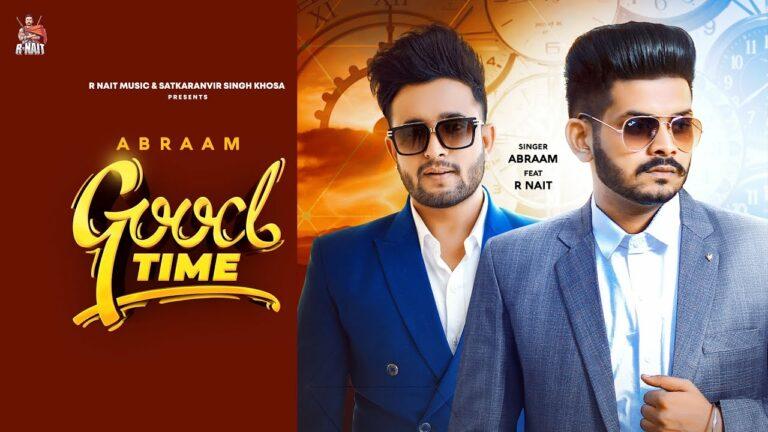 Good Time Lyrics - Abraam
