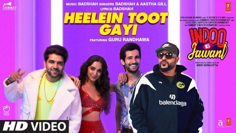 Heelein Toot Gayi Lyrics - Badshah, Aastha Gill