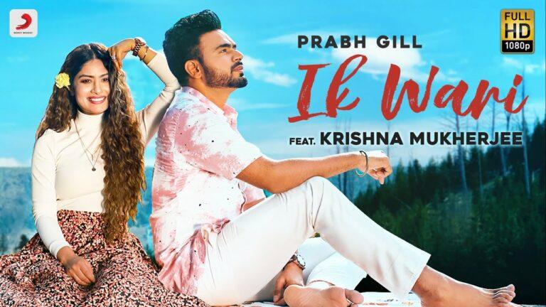 Ik Wari Lyrics - Prabh Gill