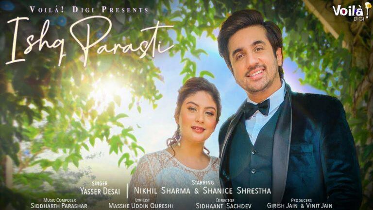 Ishq Parasti Lyrics - Yasser Desai
