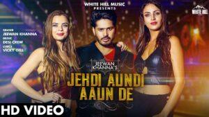Jehdi Aundi Aaun De Lyrics - Jeewan Khanna