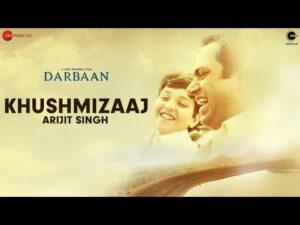 Khushmizaaj Lyrics - Arijit Singh, Amartya Rahut
