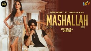 Mashallah Lyrics - Deep Money