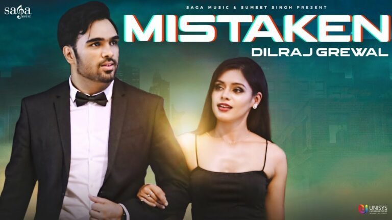 Mistaken Lyrics - Dilraj Grewal
